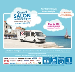 Grand salon du Camping-car, � La Halle de Martigues du 6 au 9 juin 2013 !