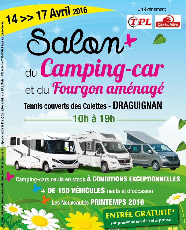 salon du camping car de draguignan du 14 au 17 avril 2016. Black Bedroom Furniture Sets. Home Design Ideas