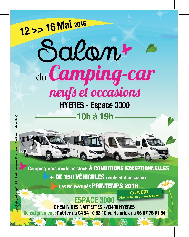 salon du camping car de hy res du 12 au 16 mai 2016. Black Bedroom Furniture Sets. Home Design Ideas